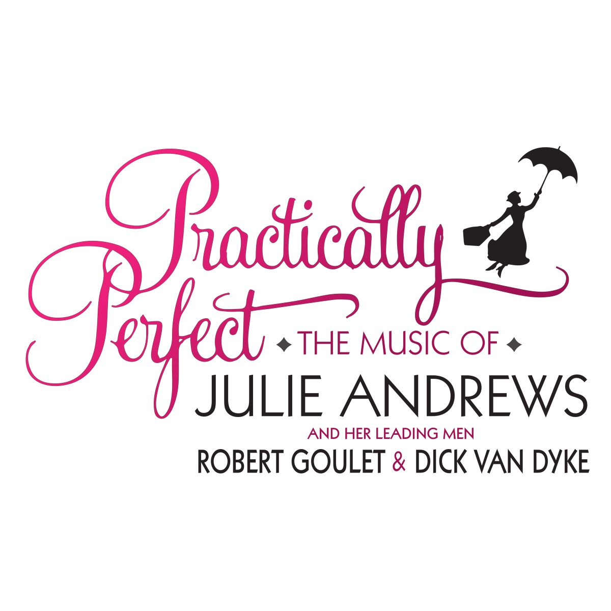 Practically Perfect: The Music Of Julie Andrews