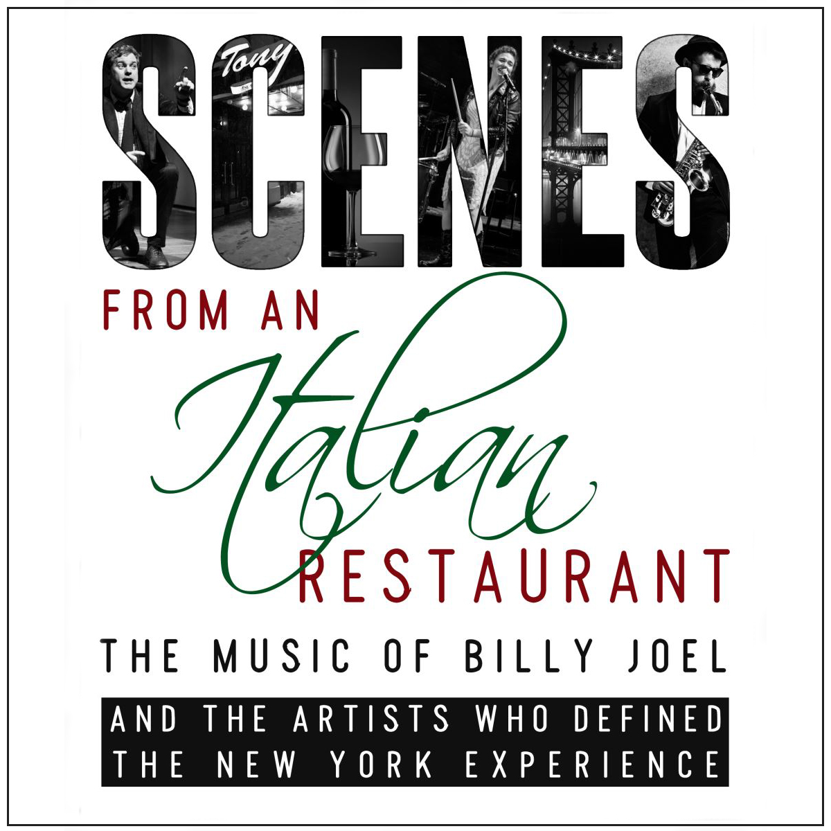 Scenes From An Italian Resturant: The Music Of Billy Joel