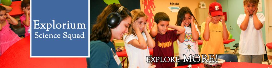 explorium science squad