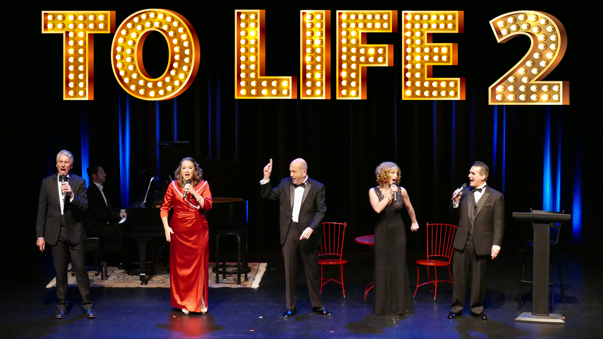To Life 2 in the Willow Theatre